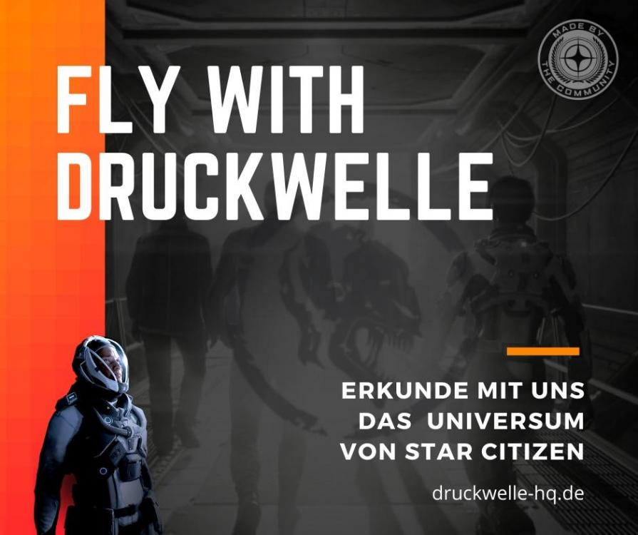 Star Citizen - Fly with DRUCKWELLE